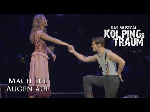 Mach die Augen auf (Kolpings Traum - Das Musical)