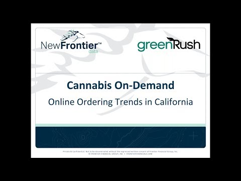 Webinar Recording: Cannabis On Demand Online Ordering Trends in California