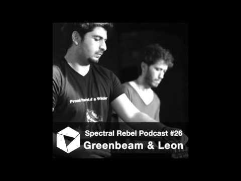 Spectral Rebel Podcast #26: Greenbeam & Leon