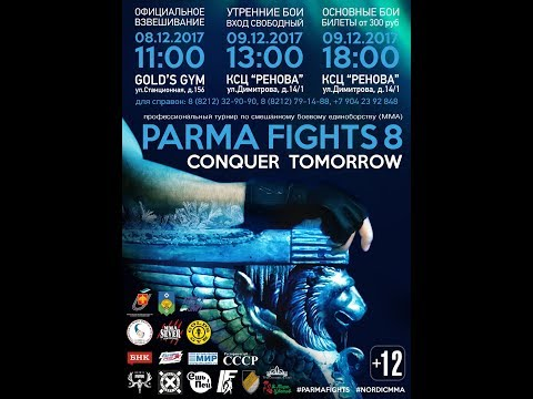 Parma Fights 8: Conquer Tomorrow (MORNING CARD)