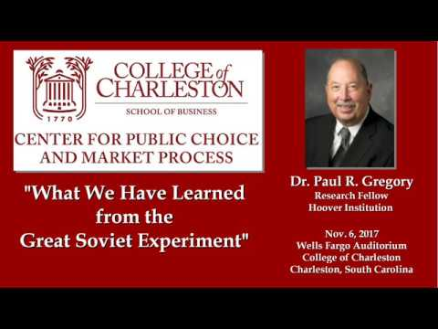 Paul Gregory (11/06/2017) - The Great Soviet Experiment