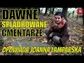 #Splądrowane dolnośląskie #cmentarze - zwiastun filmu. Opowiada Joanna #Lamparska PREMIERA na: 31.10