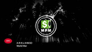 A-R-N x AHM3D - World War FREE Big Room Music For Monetize