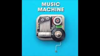 MUSIC MACHINE - I SHALL SING