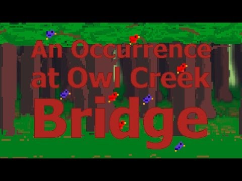 an occurrence at owl creek bridge 4 essay An occurrence at owl creek bridge by ambrose bierce is about a middle-aged man named peyton farquhar who is punished for his attempt to destroy the owl creek bridge the short story gives readers a glimpse into the thoughts running through peyton's delusional head directly before his death and .