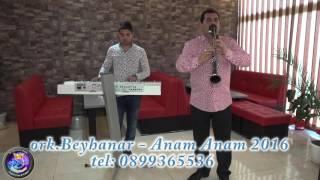Ork Beyhanar - Anam Anam 2016