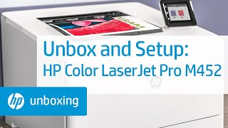 Unboxing and Setting Up the HP Color LaserJet Pro M452 Printer | HP LaserJet | HP