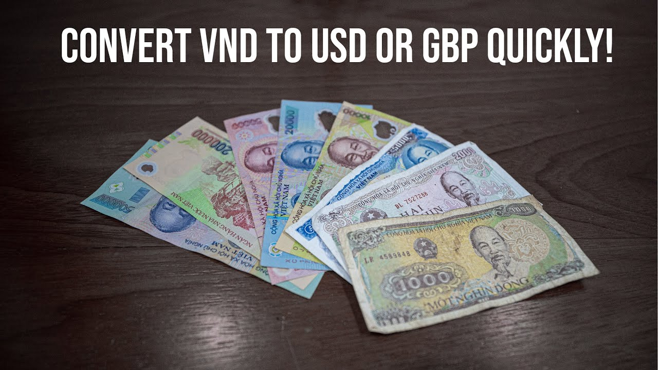 How To Convert Vietnamese Dong Into Usd