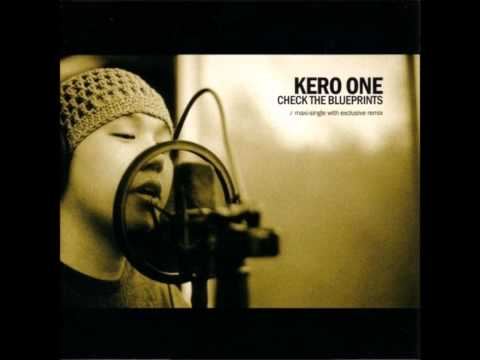 Kero One - Check The Blueprints (DJ King Most remix)