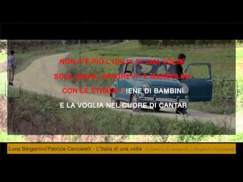 Luca Bergamini e Patrizia Ceccarelli - L'italia di una volta (karaoke+lyrics)
