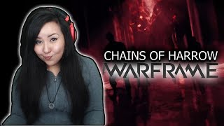 Chains of Harrow Reaction || Warframe Quest