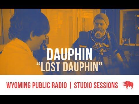Studio Sessions: Dauphin - Lost Dauphin