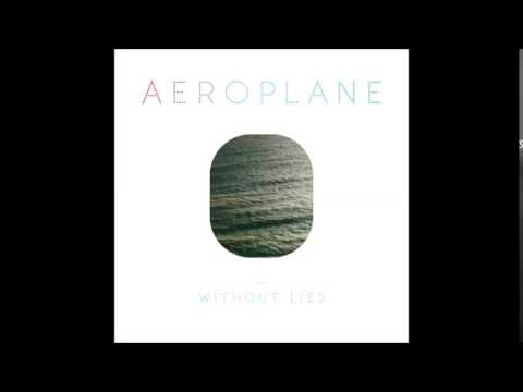 Aeroplane - Without Lies (Breakbot Remix)