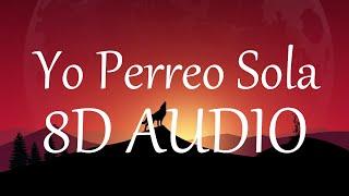 Bad Bunny - Yo Perreo Sola (8D AUDIO) 360°