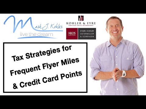 Tax Strategies for Frequent Flyer Miles and Credit Card Points