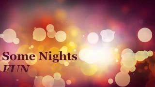 Some Nights - FUN - Lyrics in Description (Audio)