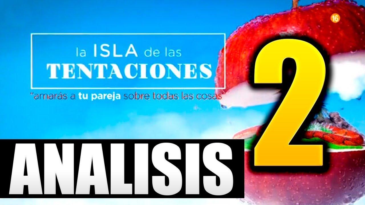 LA ISLA DE LAS TENTACIONES 2 - EL MEJOR ANÁLISIS