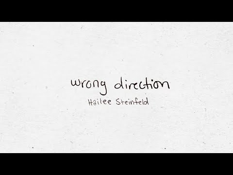Hailee Steinfeld (Tradução) – Wrong Direction (Letra)