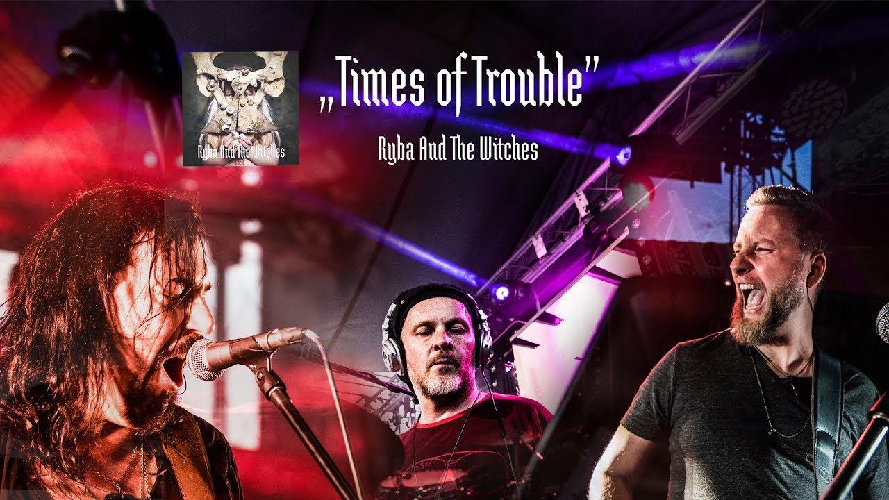 Ryba And The Witches – Times Of Trouble