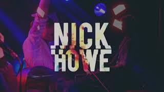Nick Howe   - Live