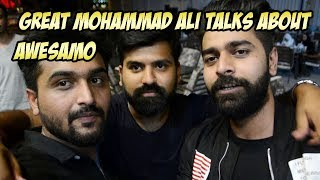 GREAT MOHAMMAD ALI TALKS ABOUT AWESAMO FT. KARACHI VYNZ
