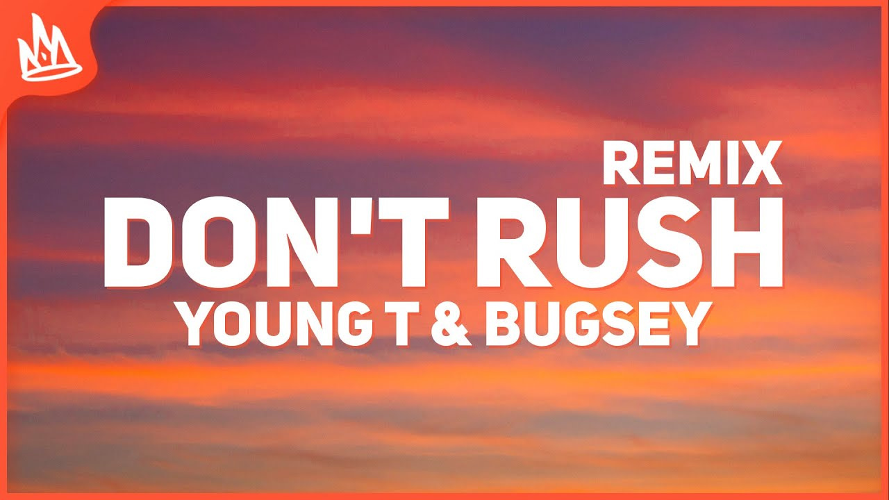 Young T & Bugsey, Rauw Alejandro - Don't Rush Remix (Letra / Lyrics)