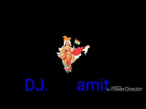 Desh bhakti new mashup 2018 Mixing by DJ amit kewat