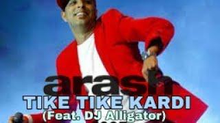ARASH | Arash feat DJ Alligator - Tike Tike Kardi (Remix Version) (2005) #2