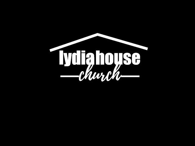 Lydia House Worship: 10-25-2020 LIVE