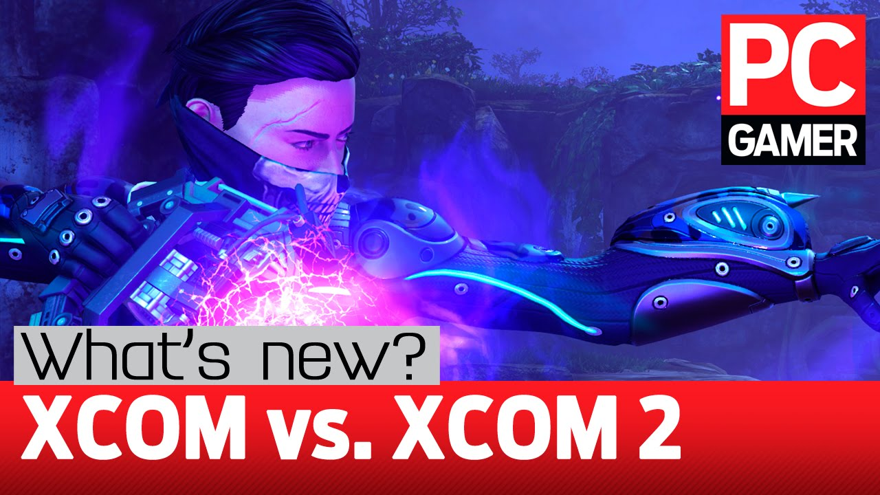 XCOM 2 — The biggest changes from XCOM: Enemy Unknown