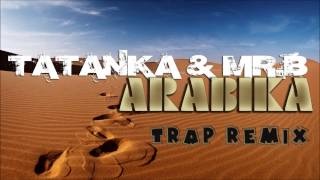 Tatanka & Mr.B - Arabika (Mr.B