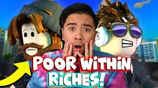 REACTING TO THE POOR WITHIN RICHES! *SAD ROBLOX MOVIE*