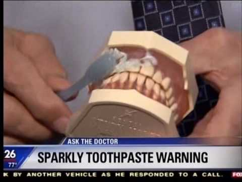 Beware of the Sparkly Toothpaste