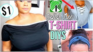 DOLLAR STORE CLOTHING HACKS!  3 WAYS TO DIY YOUR DOLLAR TREE T-SHIRTS!