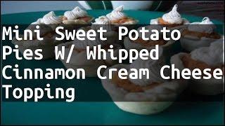 Recipe Mini Sweet Potato Pies W