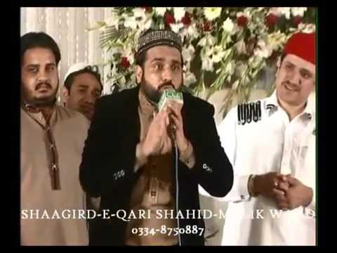 Beautiful Naat..Mera To Sab Kuch Mera NABI S.A.W.W Hai By Qari Shahid Mehmood in Lahore
