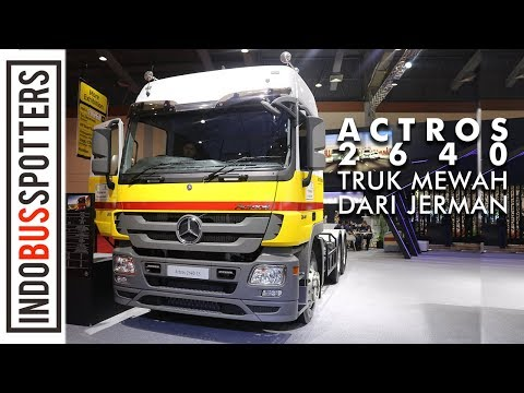 MERCEDES-BENZ ACTROS 2640 INDONESIA | First Impression Review