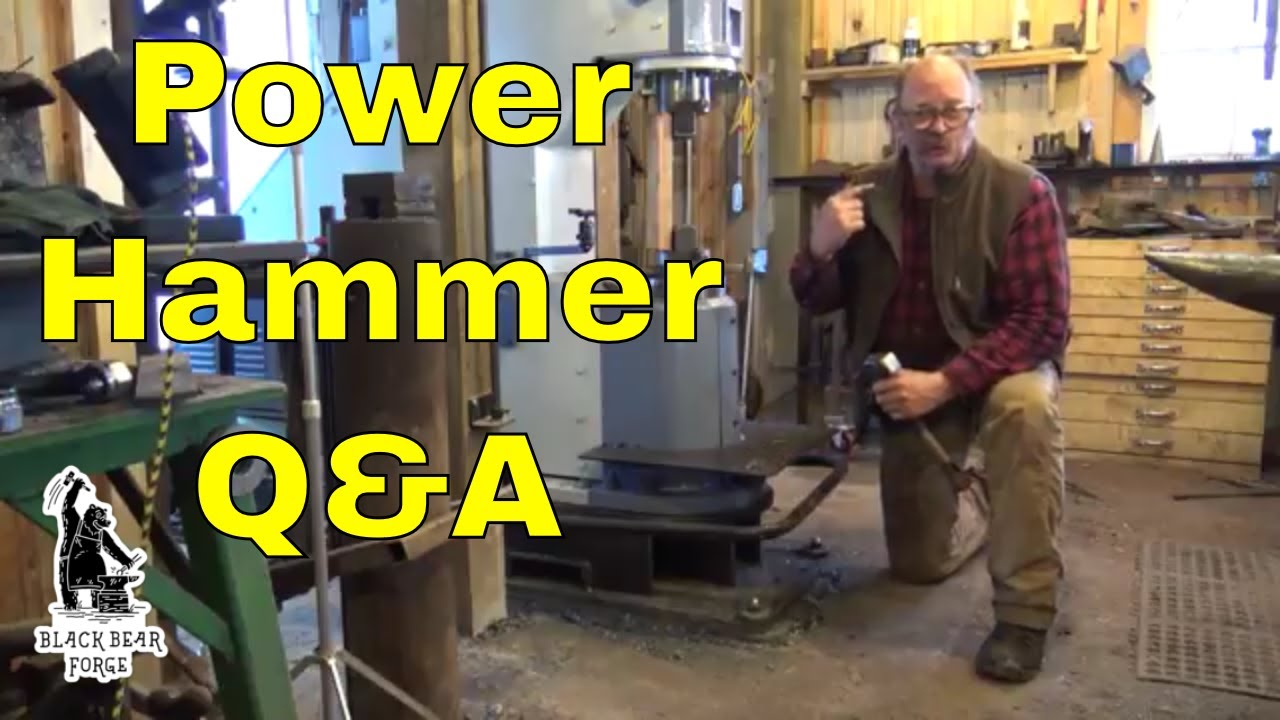Power hammer Q&A