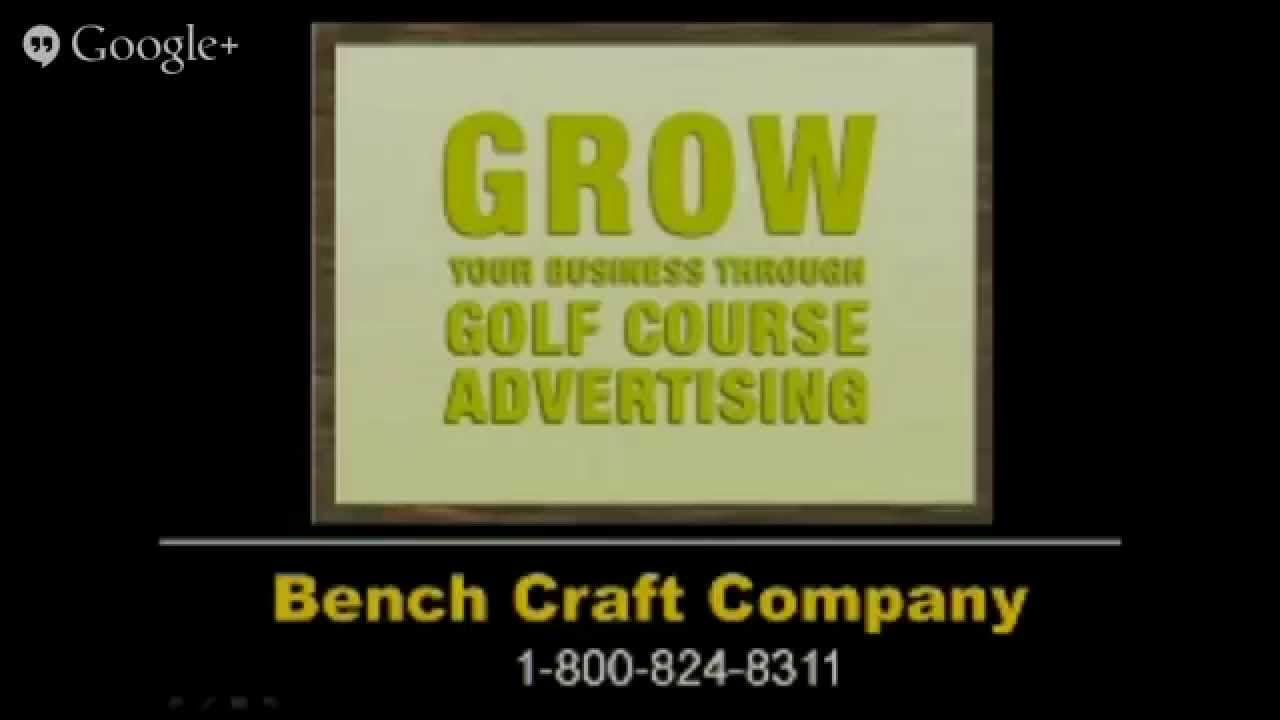 Bench craft company golf course marketing ad reviews for Bench craft company fraudsters