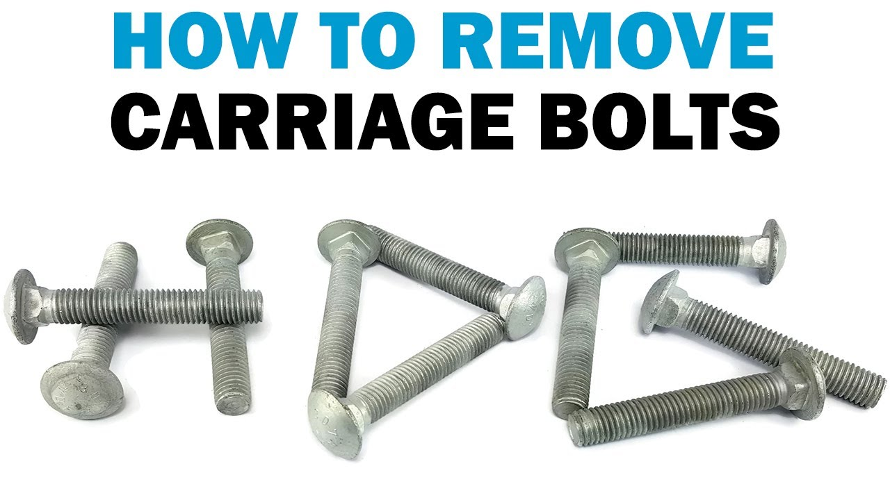 Quick Clip How To Remove Carriage Bolts Fasteners 101