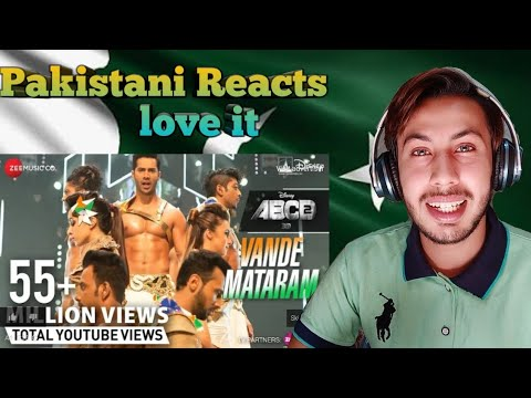 Pakistani REACTs Vande Mataram Full Video  Disney's ABCD 2 | Varun Dhawan & Shraddha Kapoor |