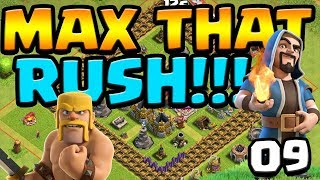 LEVEL 35 QUEEN! MAX That RUSH ep9 | Clash of Clans