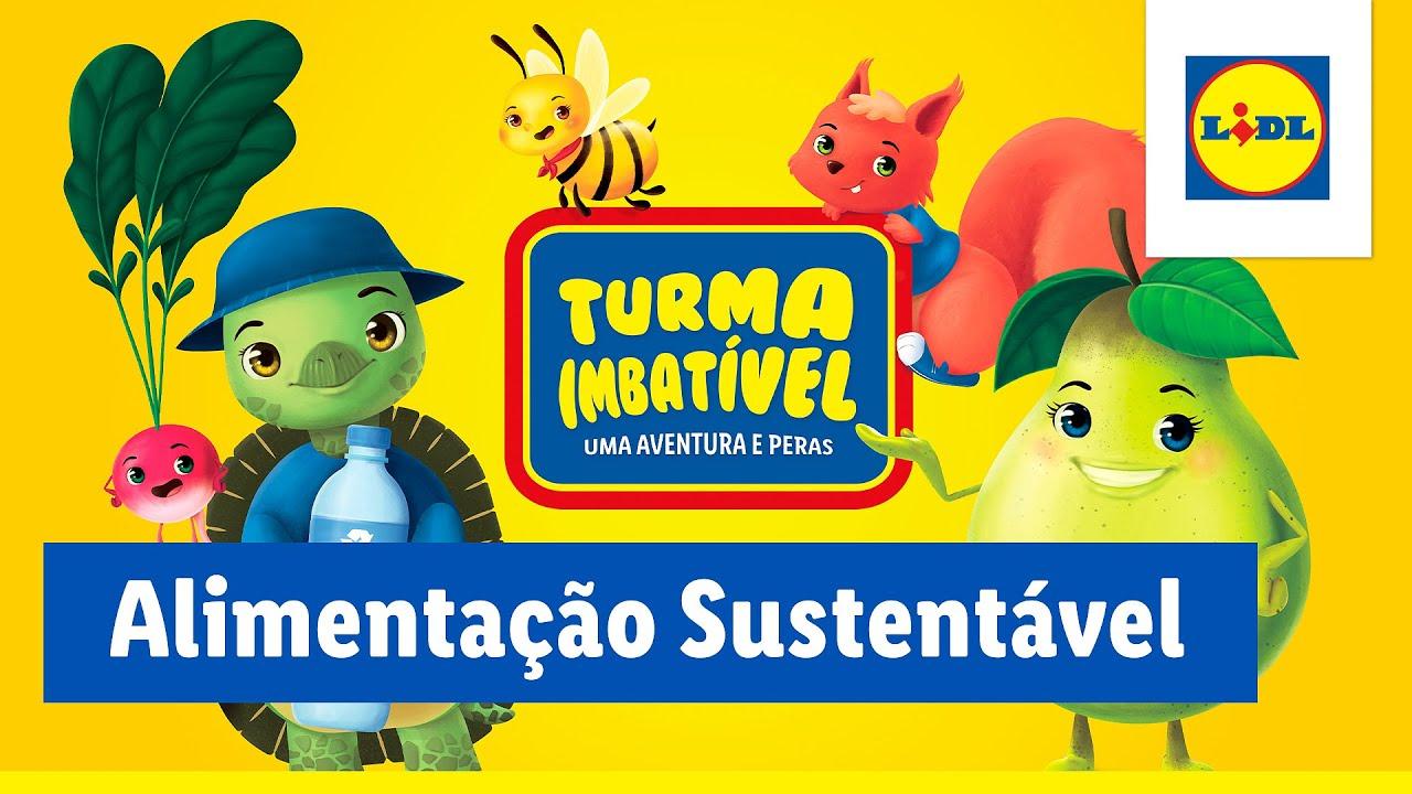 Alimentação Sustentável | Turma Imbatível | Lidl Portugal