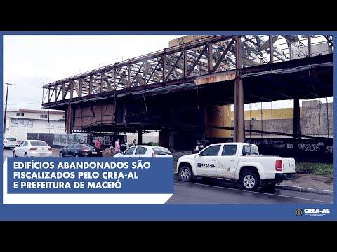 Edifícios abandonados são fiscalizados pelo Crea-AL e Prefeitura de Maceió