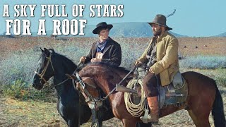 A Sky Full of Stars for a Roof | FULL WESTERN MOVIE | Comedy | Cowboy Film | Free Movie