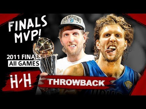 Throwback: Dirk Nowitzki Full Series Highlights vs Miami Heat (2011 NBA Finals) -  Finals MVP! HD