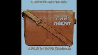 ਫਰਜ਼ੀ Agent (The Real story) A short Movie