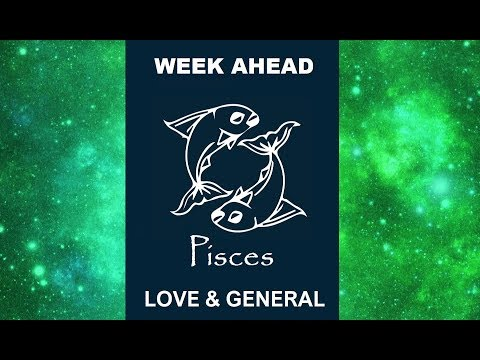 PISCES FORWARD MOVEMENTS 💚 LOVE & GENERAL 16-23 JULY 2018