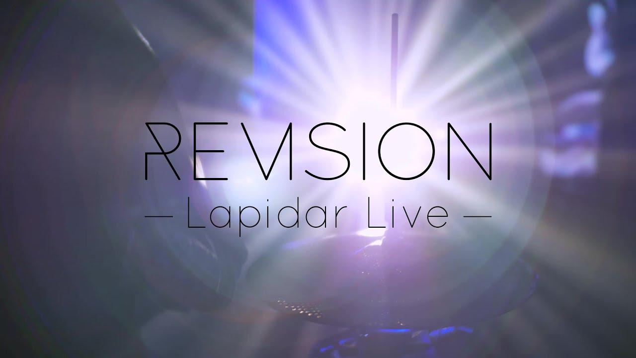 Revision - Lapidar (Live Video)
