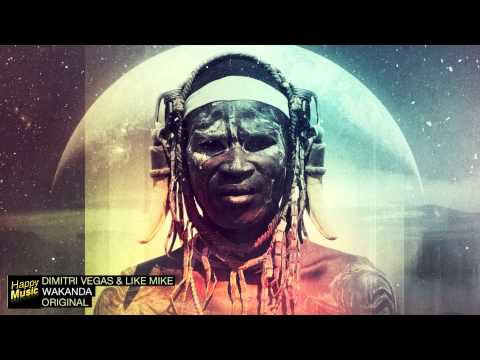 Dimitri Vegas &Like Mike - Wakanda (Original Mix)